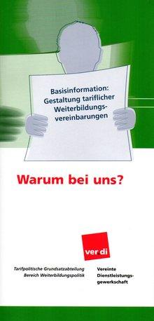 Basisinformation - Gestaltung tariflicher Weiterbildungsvereinbarungen